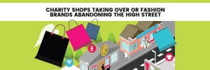 Are Charity Shops Taking Over or Are Fashion Shops Abandoning the High Street?