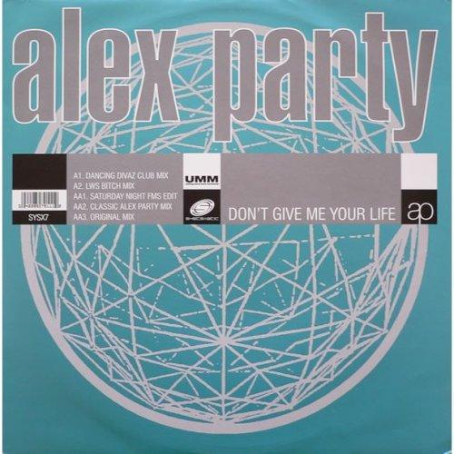 ALEX PARTY DON'T GIVE ME YOUR LIFE CASSETTE [Audio Cassette] Alex Party