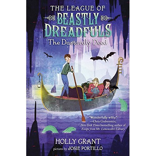 League of Beastly Dreadfuls Book 2: The Dastardly Deed