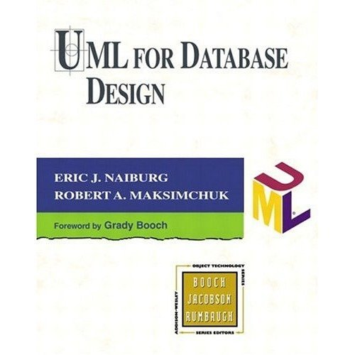Uml for Database Design (object Technology Series)