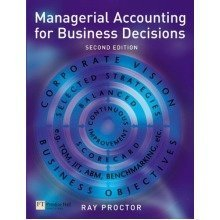 Managerial Accounting for Business Decisions: 2nd Illus