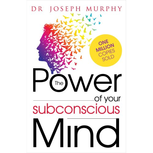 The Power of your Subconscious Mind Paperback – Dec 2015