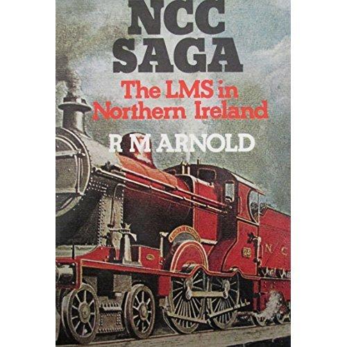 N. C. C. Saga: London, Midland and Scottish Railway in Northern Ireland