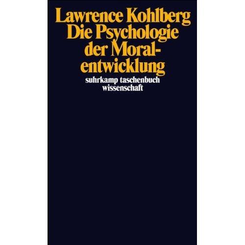 Die Psychologie der Moralentwicklung.