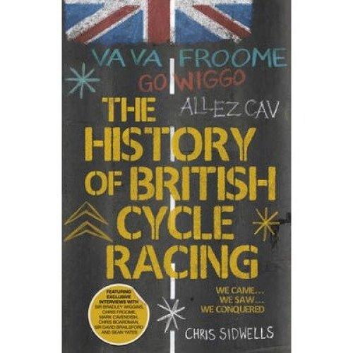 The History of British Cycle Racing