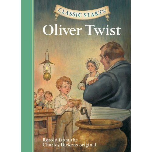 Classic Starts (TM): Oliver Twist: Retold from the Charles Dickens Original