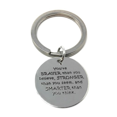 Silver-Tone 'You Are Braver Than You Believe Stronger Seem,And Smarter Think' Engraved Pendant Keyring 2.2cm Diameter