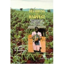 Securing the Harvest: Biotechnology, Breeding and Seed Systems for African Crops (Cabi)