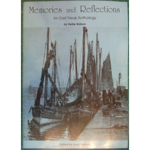 Memories and Reflections: An East Neuk anthology