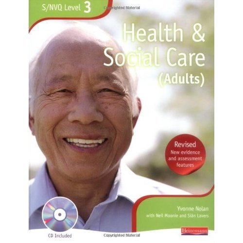S/NVQ Level 3 Health and Social Care (Adult) (NVQ/SVQ Health and Social Care)