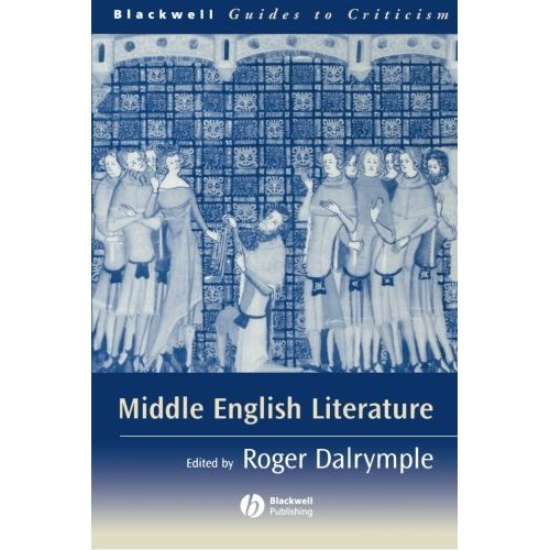 Middle English Literature (Blackwell Guides to Criticism)