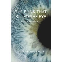 Blink That Killed the Eye The