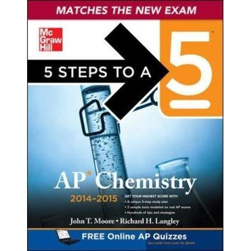 5 Steps to a 5 AP Chemistry, 2014-2015 Edition (5 Steps to a 5 on the Advanced Placement Examinations Series)