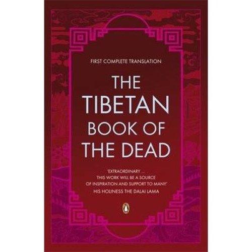 The Tibetan Book of the Dead.