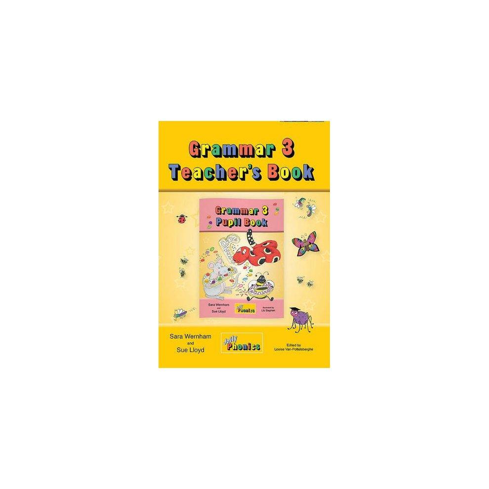 Grammar 3 Teacher's Book: In Precursive Letters (British English edition) (Jolly  Learning ...