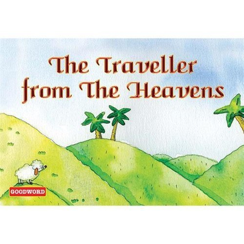 The Traveller from the Heavens