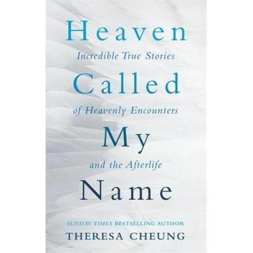 Heaven Called My Name