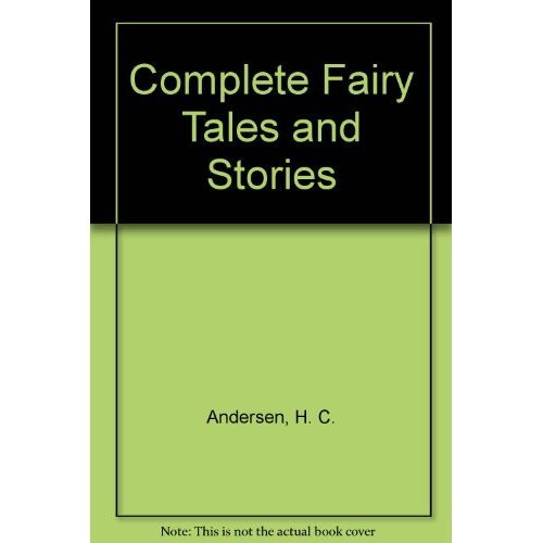 Complete Fairy Tales and Stories