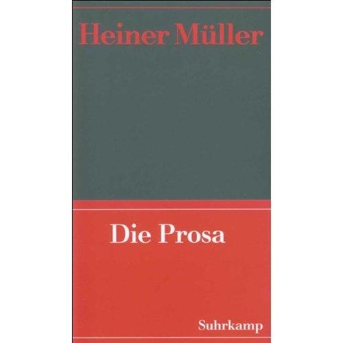 Werke 02. Die Prosa.