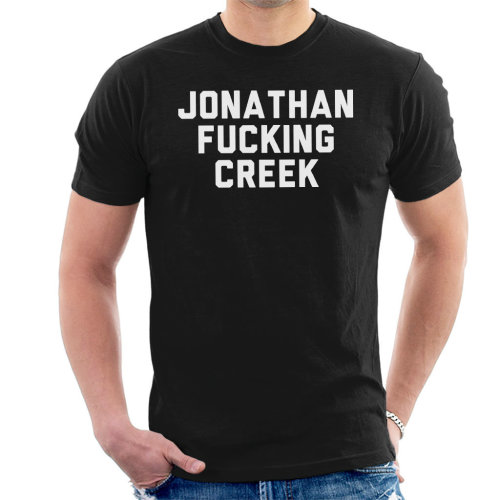 Jonathan Fucking Creek Men's T-Shirt