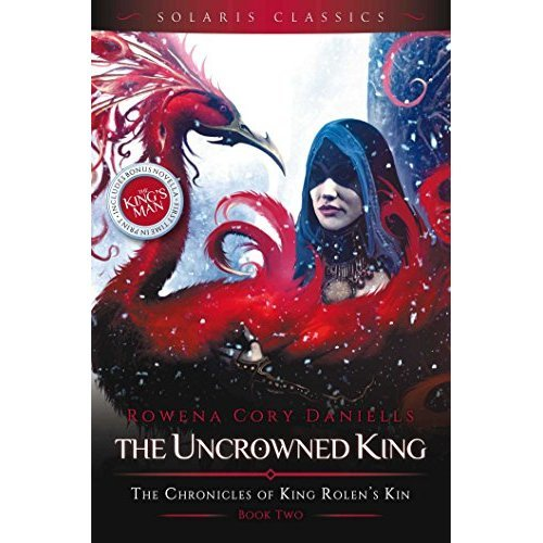 The Uncrowned King (King Rolen's Kin 2)