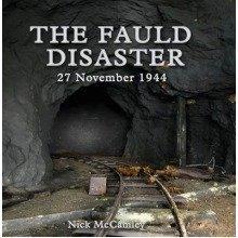 The Fauld Disaster - 27 November 1944
