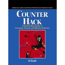 Counter Hack: A Step-by-Step Guide to Computer Attacks and Effective Defenses: A Step by Step Guide to Computer Attacks and Effective Defences in ...