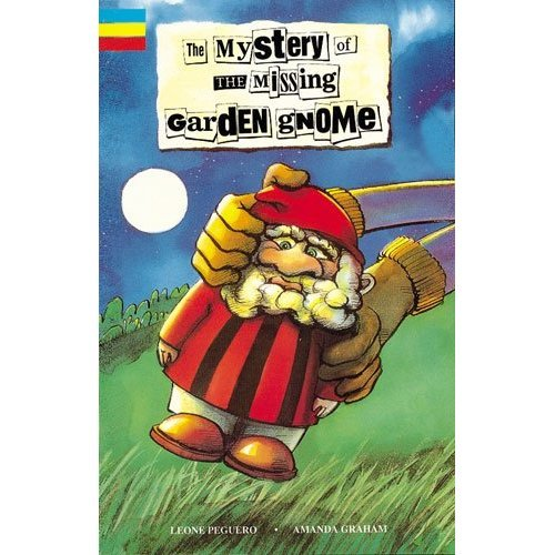 Mystery of the Missing Garden Gnome: Small Book (Junior Novels)