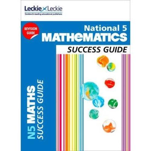 Success Guide: National 5 Mathematics Success Guide
