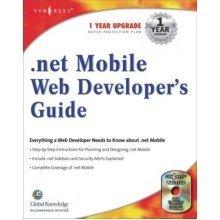 .NET Mobile Web Developer's Guide (.NET Developers Series)