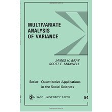 BRAY:MULTIVARIATE ANALYSIS OF VARIANCE (Quantitative Applications in the Social Sciences)