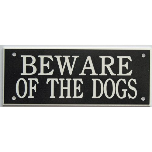 """ACRYLIC BEWARE OF THE DOGS 5"""" X 2"""" SIGN IN BLACK WITH WHITE PRINT"""