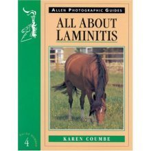 All About Laminitis (Allen Photographic Guides)