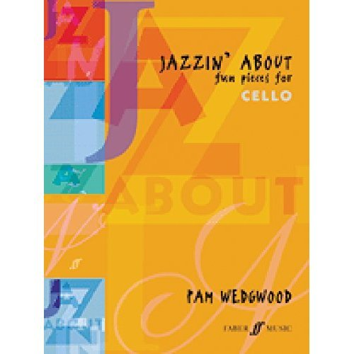 Jazzin' About: Fun Pieces for Cello and Piano