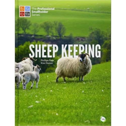 Sheep Keeping (The Professional Smallholder Series)
