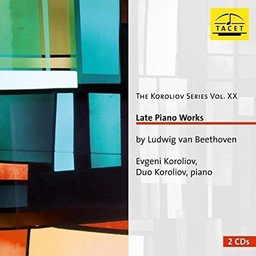 Duo Koroliov Evgeni Koroliov - Beethoven: Late Piano Works Koroliov Series Vol XX [CD]