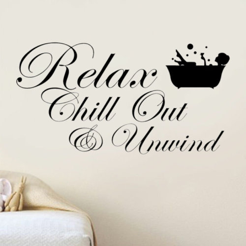 RELAX CHILL ENJOY UNWIND Quote Wall Stickers Art BATHROOM Decorate Decals DIY
