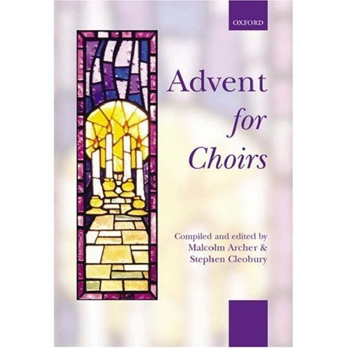 Advent for Choirs: Spiral-bound paperback (. . . for Choirs Collections)