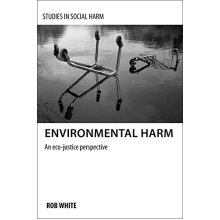 Environmental harm (Studies in Social Harm)