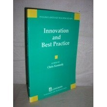 Innovation and Best Practice (british Council Elt Review Series) (eltr)