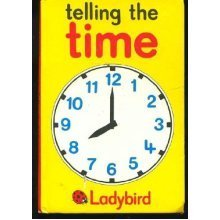 Telling the Time (Learning to Read Books)