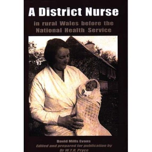 A District Nurse: In Rural Wales Before the National Health Service