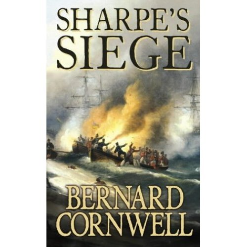 Sharpe's Siege: The Winter Campaign, 1814 (The Sharpe Series, Book 18)