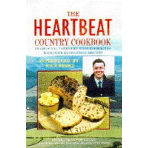 """""""Heartbeat"""" Country Cookbook: Traditional Yorkshire Food Recipes"""