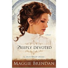 Deeply Devoted: A Novel: Volume 1 (Blue Willow Brides the Blue Willow Brides)