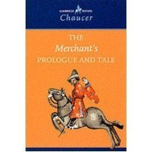 The Merchant's Prologue and Tale