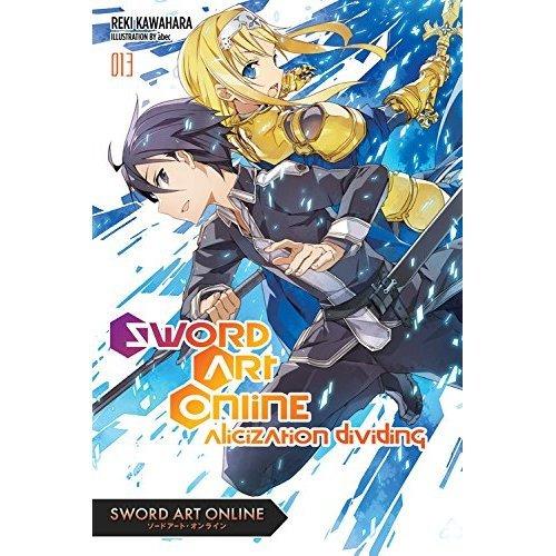 Sword Art Online, Vol. 13 (light novel): Alicization Dividing