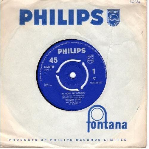 """We Won't Say Goodbye / Seven Roses 7"""" (UK 1962) , The Kaye Sisters"""