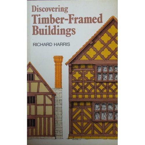 Discovering Timber-framed Buildings