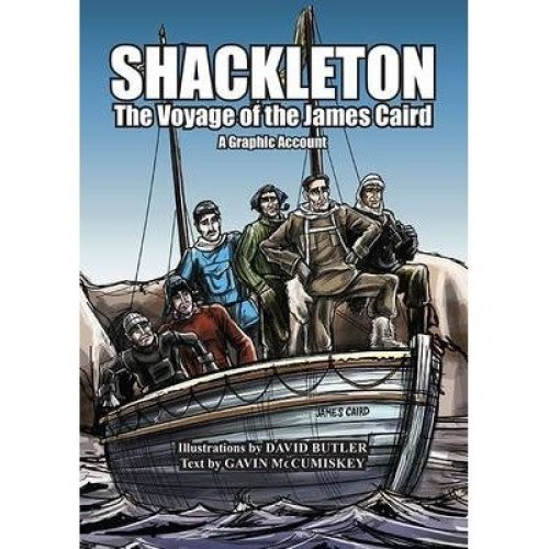 Shackleton: the Voyage of the James Caird: a Graphic Account 2016